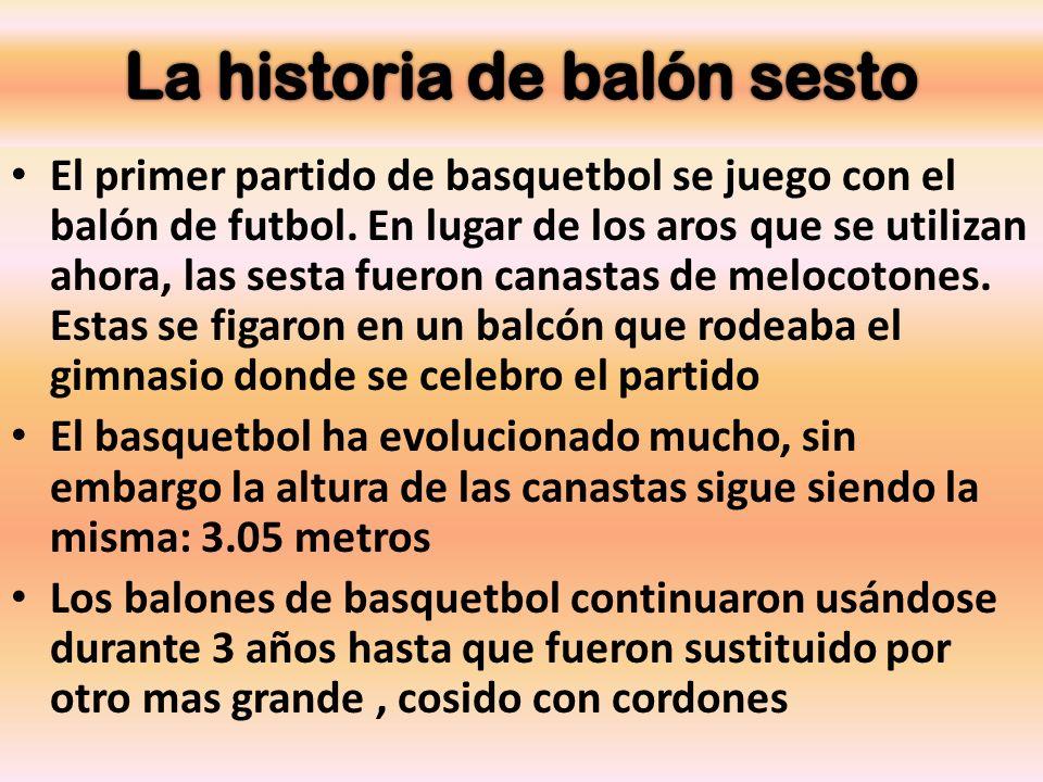 La historia de balón sesto