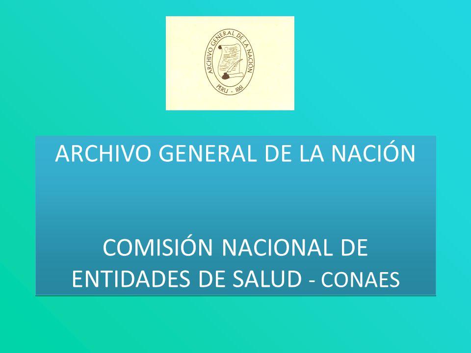 ARCHIVO GENERAL DE LA NACIÓN COMISIÓN NACIONAL DE ENTIDADES DE SALUD - CONAES