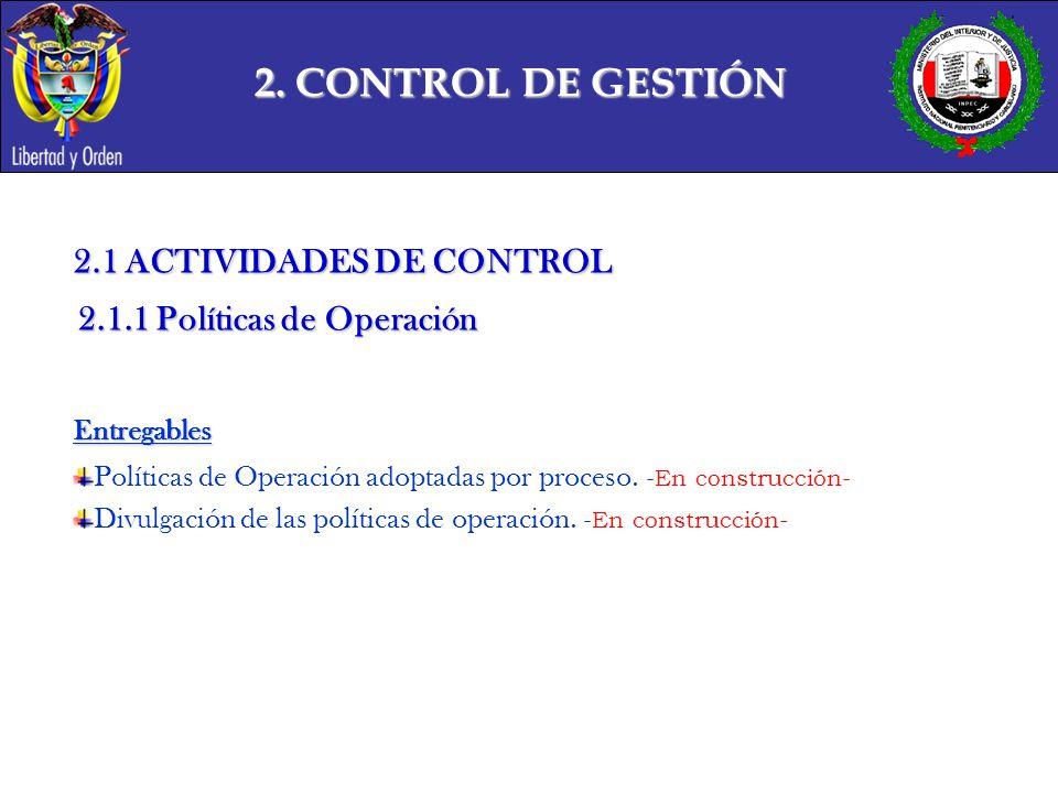2. CONTROL DE GESTIÓN 2.1 ACTIVIDADES DE CONTROL