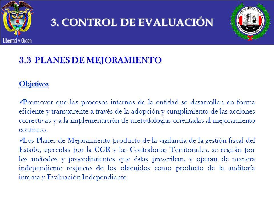 3. CONTROL DE EVALUACIÓN 3.3 PLANES DE MEJORAMIENTO Objetivos