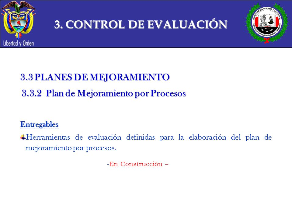 3. CONTROL DE EVALUACIÓN 3.3 PLANES DE MEJORAMIENTO