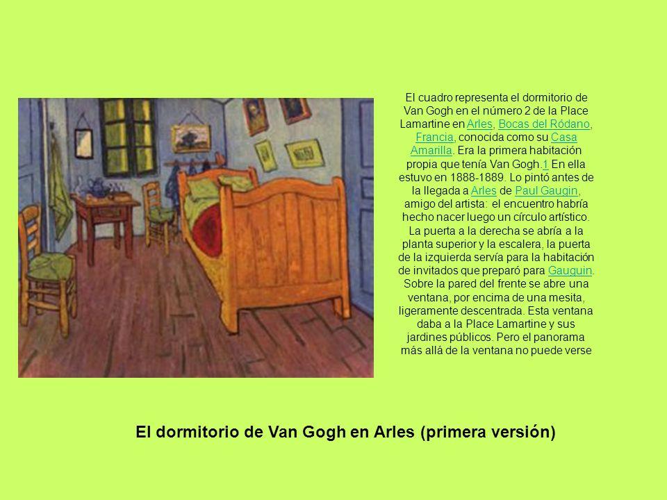 El dormitorio de Van Gogh en Arles (primera versión)