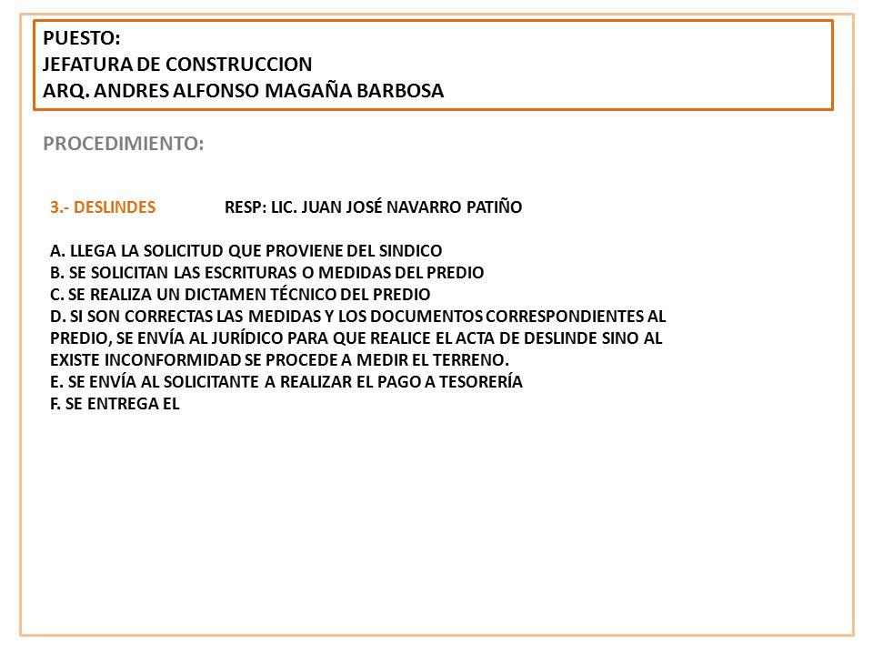 JEFATURA DE CONSTRUCCION ARQ. ANDRES ALFONSO MAGAÑA BARBOSA