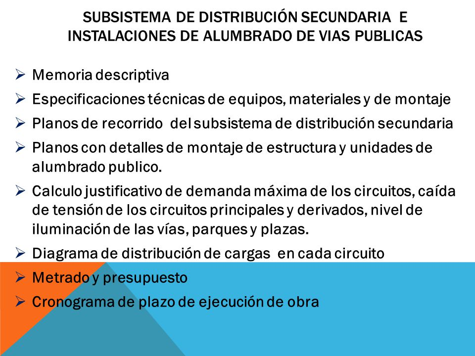 Subsistema de Distribución SECUNDARIA E INSTALACIONES DE ALUMBRADO DE VIAS PUBLICAS