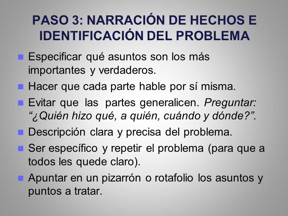 PASO 3: NARRACIÓN DE HECHOS E IDENTIFICACIÓN DEL PROBLEMA