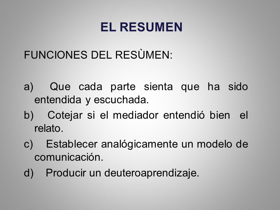 EL RESUMEN FUNCIONES DEL RESÙMEN: