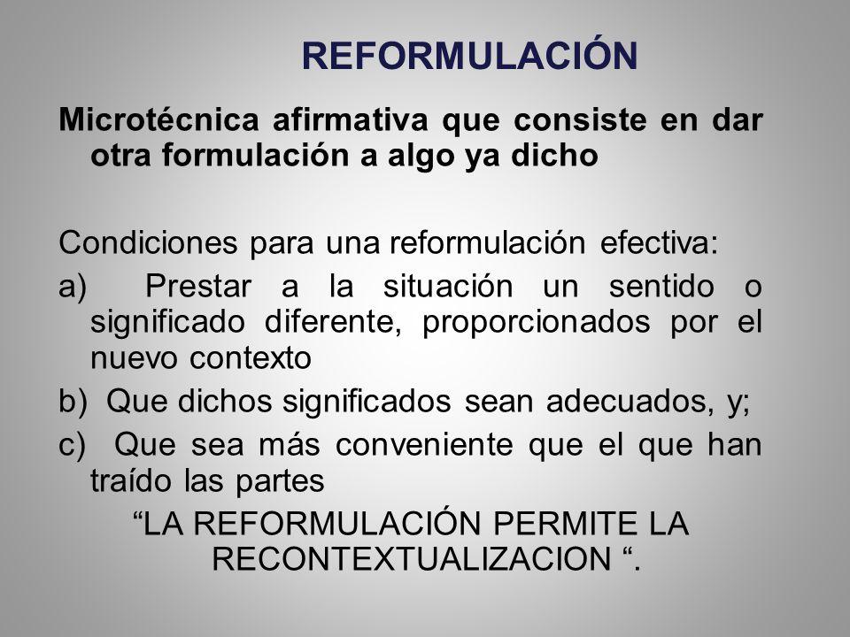 LA REFORMULACIÓN PERMITE LA RECONTEXTUALIZACION .