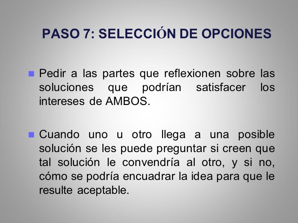PASO 7: SELECCIÓN DE OPCIONES