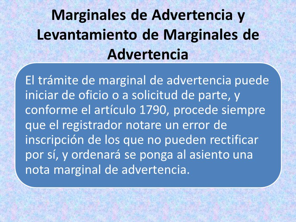 Marginales de Advertencia y Levantamiento de Marginales de Advertencia