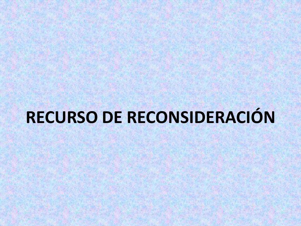 RECURSO DE RECONSIDERACIÓN