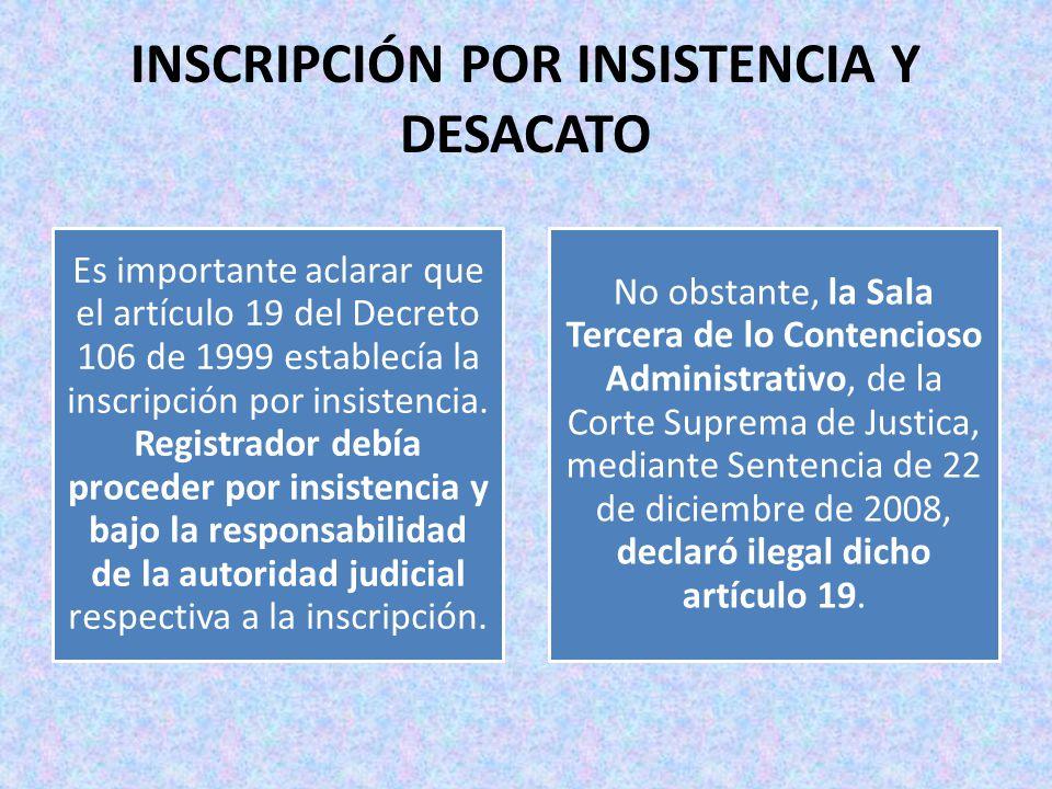 INSCRIPCIÓN POR INSISTENCIA Y DESACATO