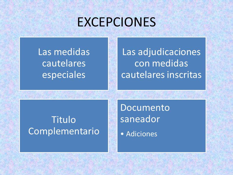 EXCEPCIONES Las medidas cautelares especiales