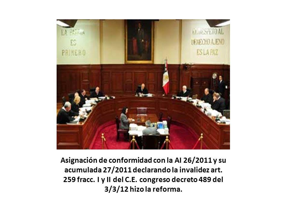 Asignación de conformidad con la AI 26/2011 y su acumulada 27/2011 declarando la invalidez art.