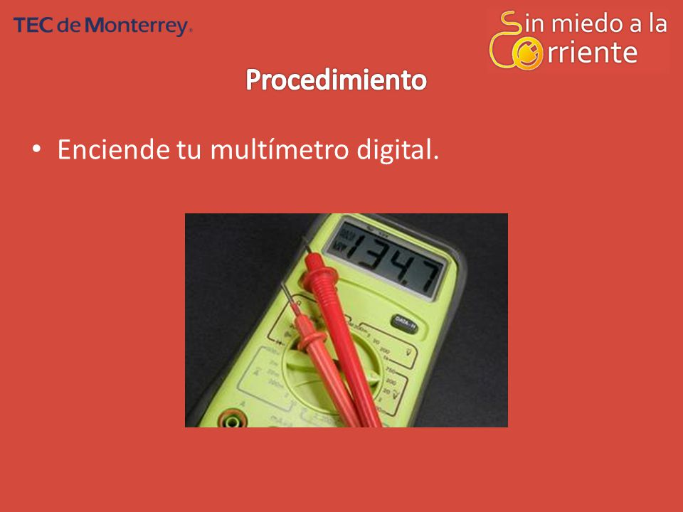 Procedimiento Enciende tu multímetro digital.