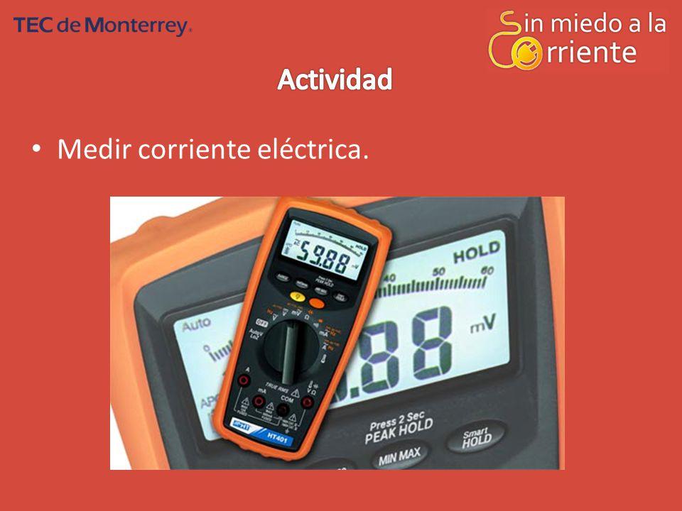 Actividad Medir corriente eléctrica.