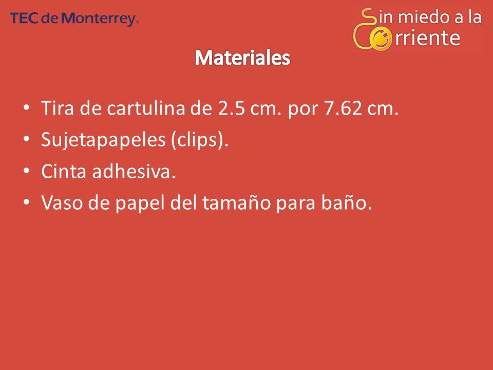 Materiales Tira de cartulina de 2.5 cm. por 7.62 cm.