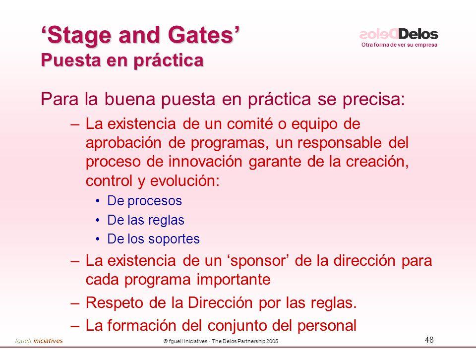 'Stage and Gates' Puesta en práctica