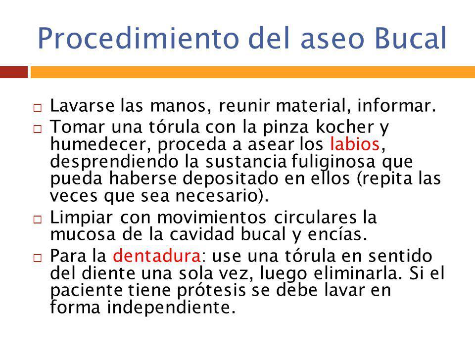 Procedimiento del aseo Bucal