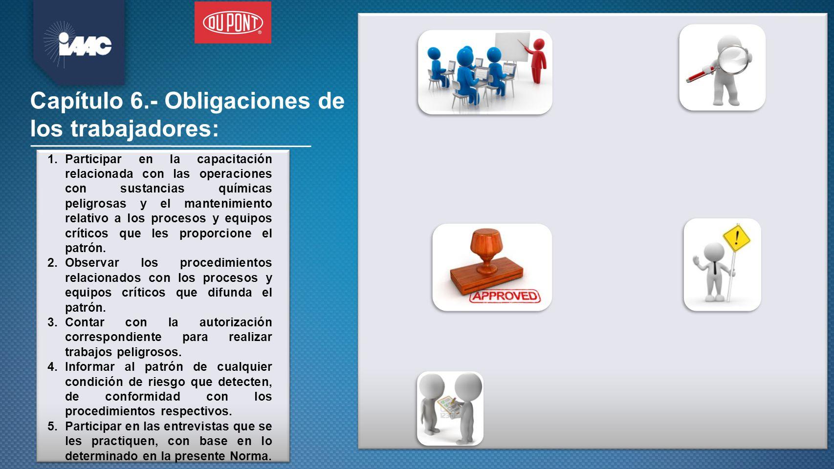 Capítulo 6.- Obligaciones de los trabajadores: