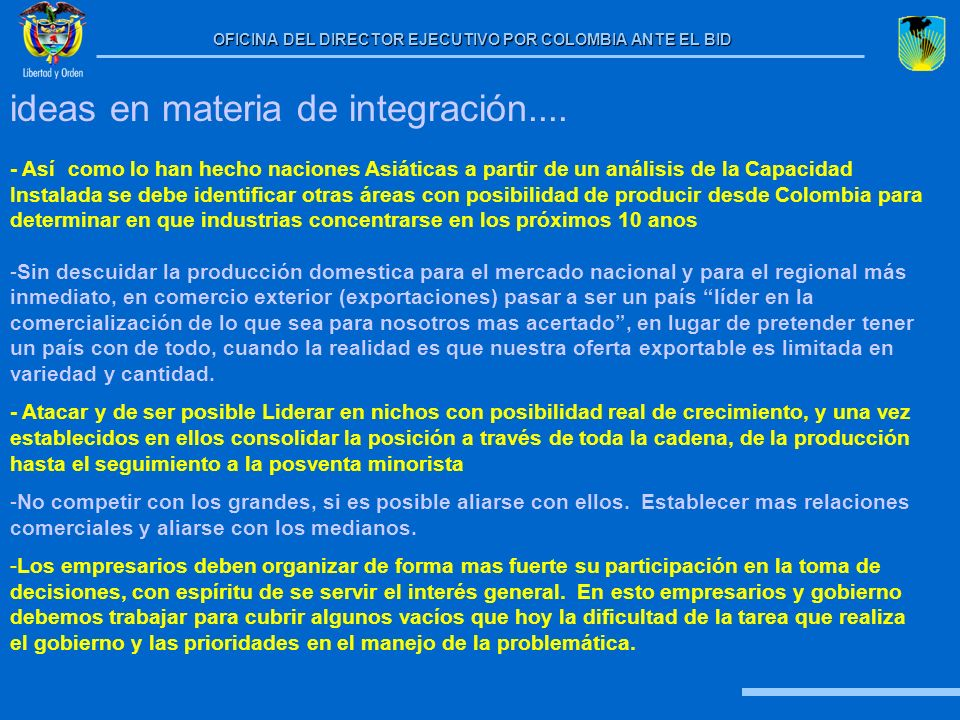 ideas en materia de integración....