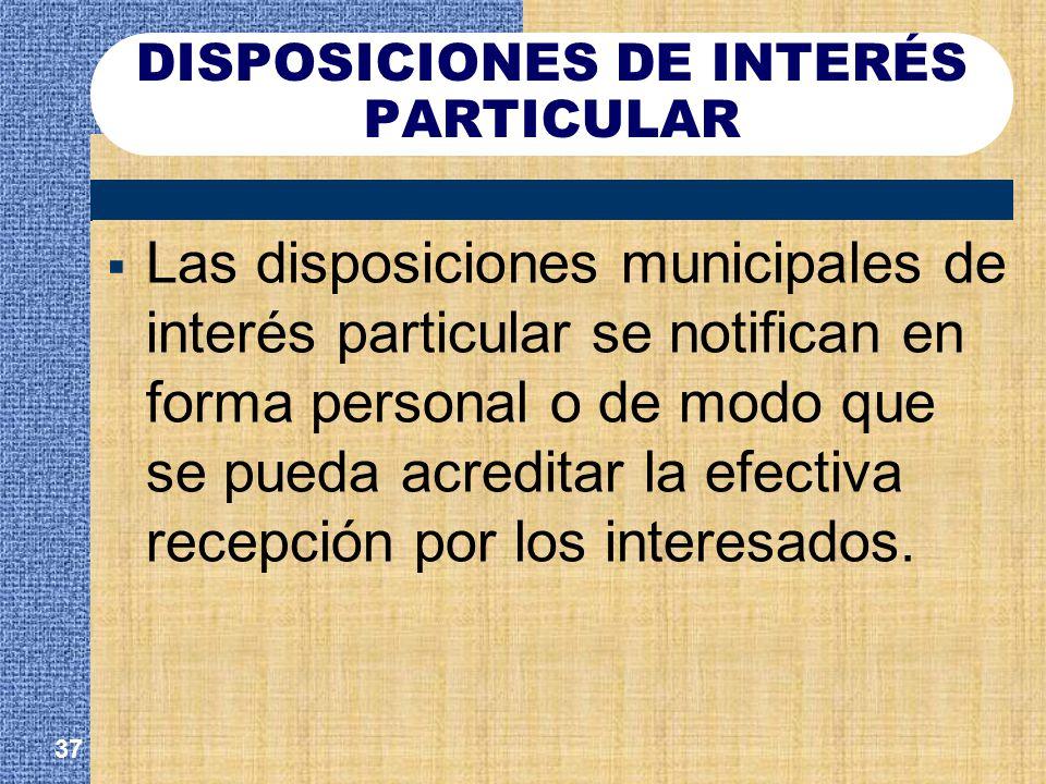 DISPOSICIONES DE INTERÉS PARTICULAR