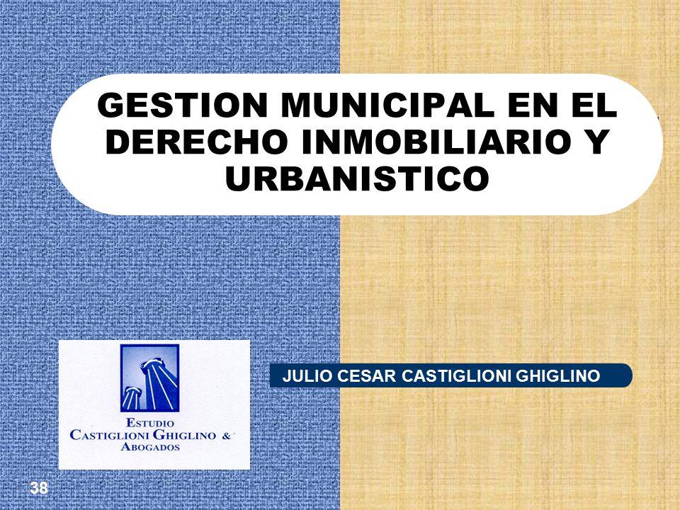 GESTION MUNICIPAL EN EL DERECHO INMOBILIARIO Y URBANISTICO