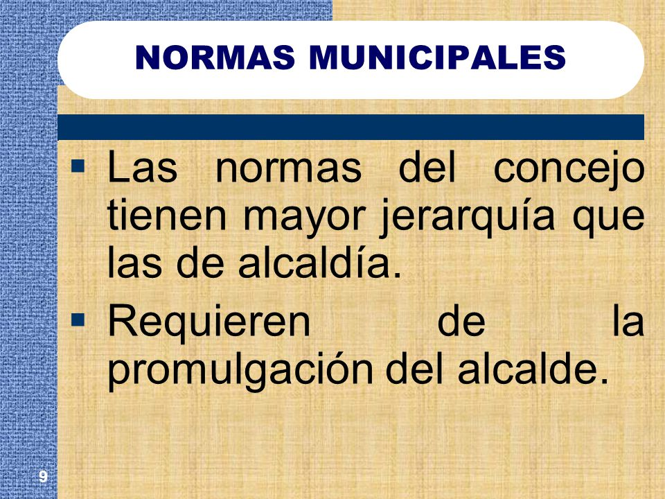 Las normas del concejo tienen mayor jerarquía que las de alcaldía.