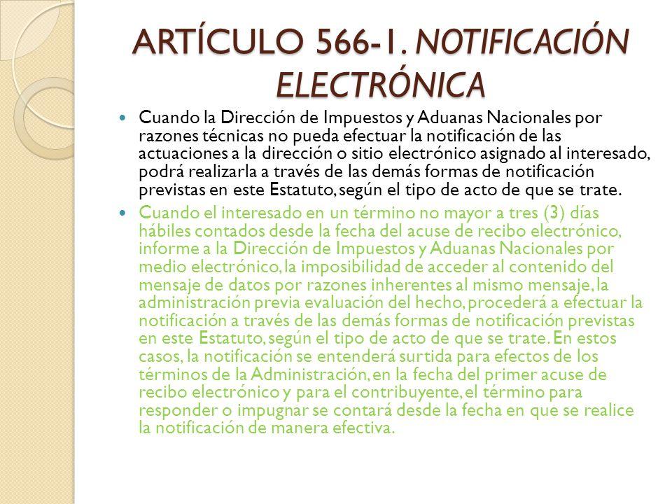 ARTÍCULO 566-1. NOTIFICACIÓN ELECTRÓNICA