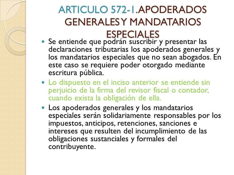 ARTICULO 572-1. APODERADOS GENERALES Y MANDATARIOS ESPECIALES