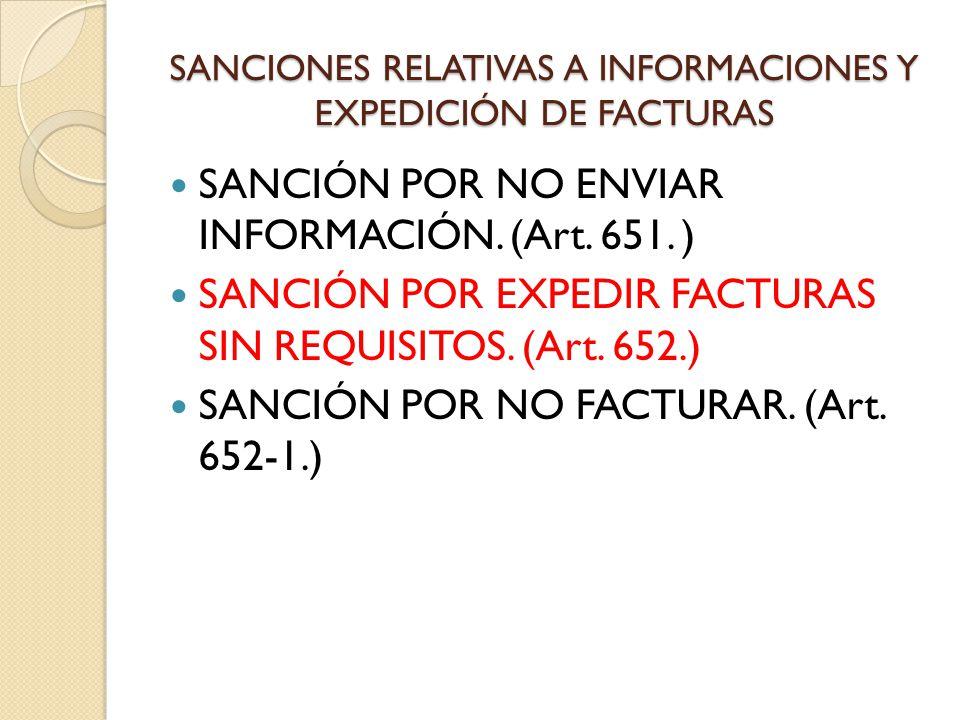 SANCIONES RELATIVAS A INFORMACIONES Y EXPEDICIÓN DE FACTURAS