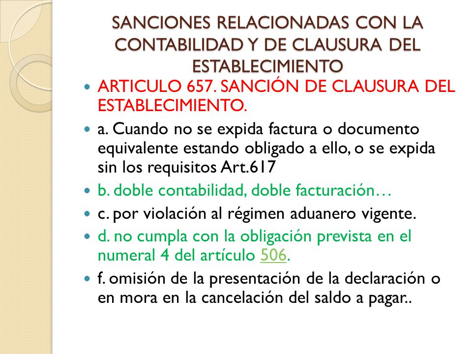 SANCIONES RELACIONADAS CON LA CONTABILIDAD Y DE CLAUSURA DEL ESTABLECIMIENTO