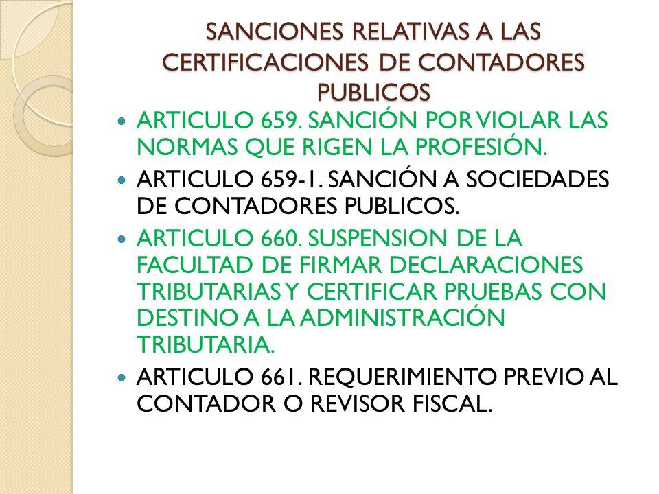 SANCIONES RELATIVAS A LAS CERTIFICACIONES DE CONTADORES PUBLICOS
