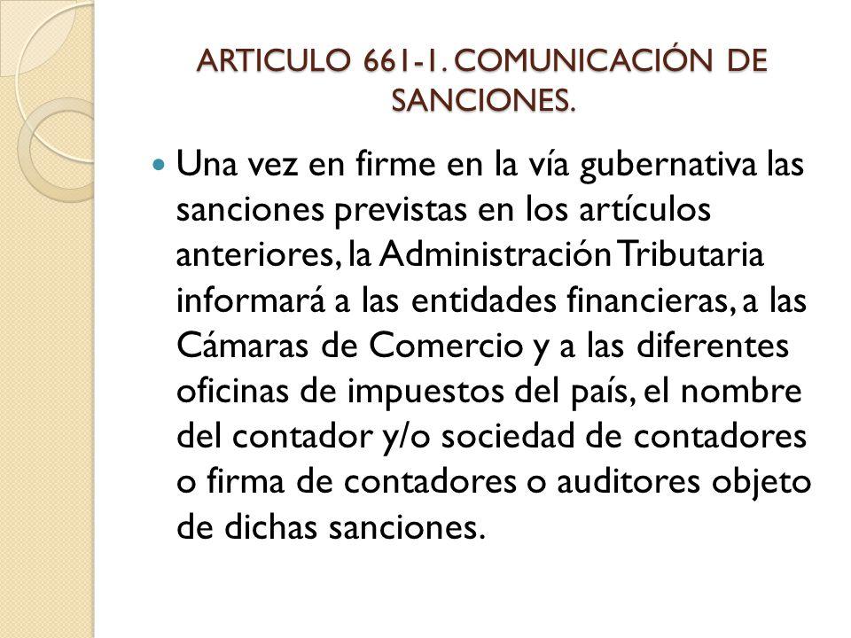 ARTICULO 661-1. COMUNICACIÓN DE SANCIONES.