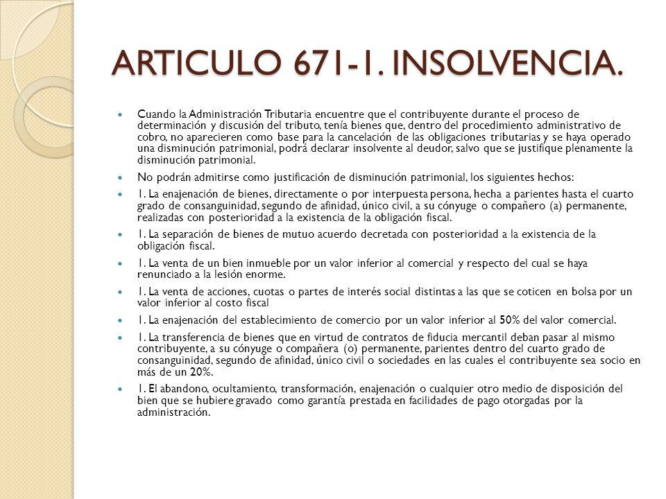 ARTICULO 671-1. INSOLVENCIA.