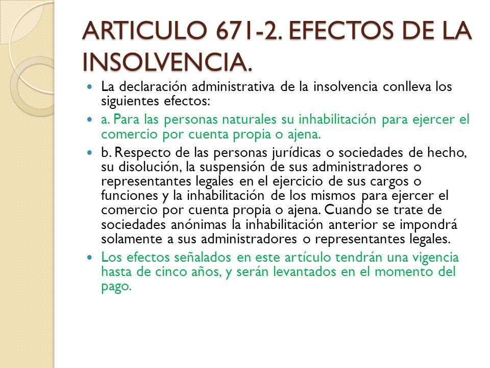 ARTICULO 671-2. EFECTOS DE LA INSOLVENCIA.