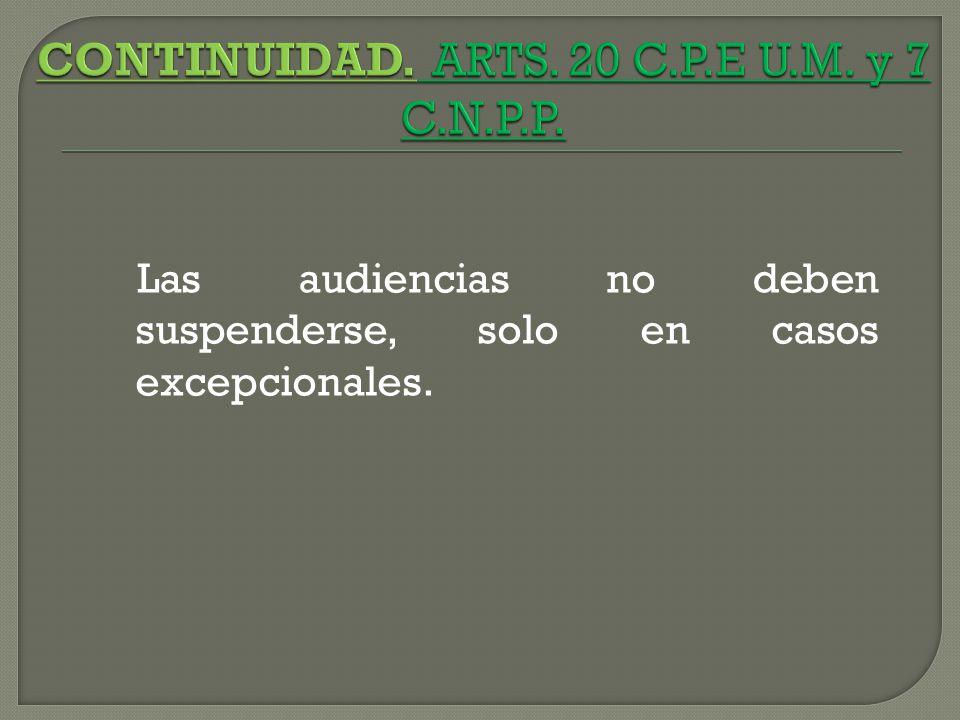 CONTINUIDAD. ARTS. 20 C.P.E U.M. y 7 C.N.P.P.