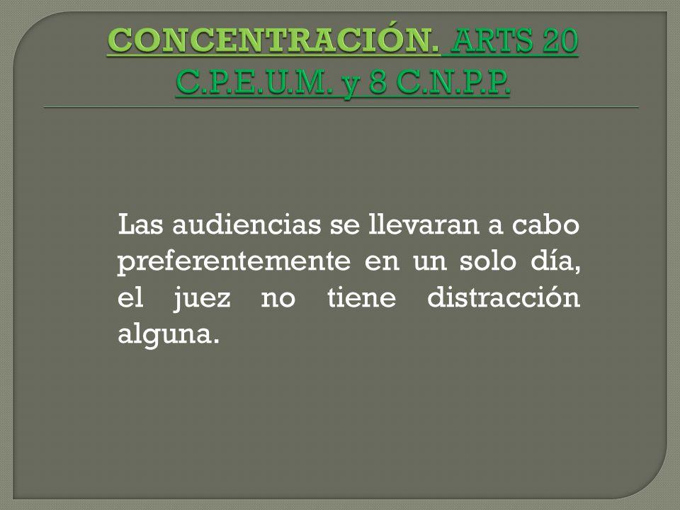 CONCENTRACIÓN. ARTS 20 C.P.E.U.M. y 8 C.N.P.P.