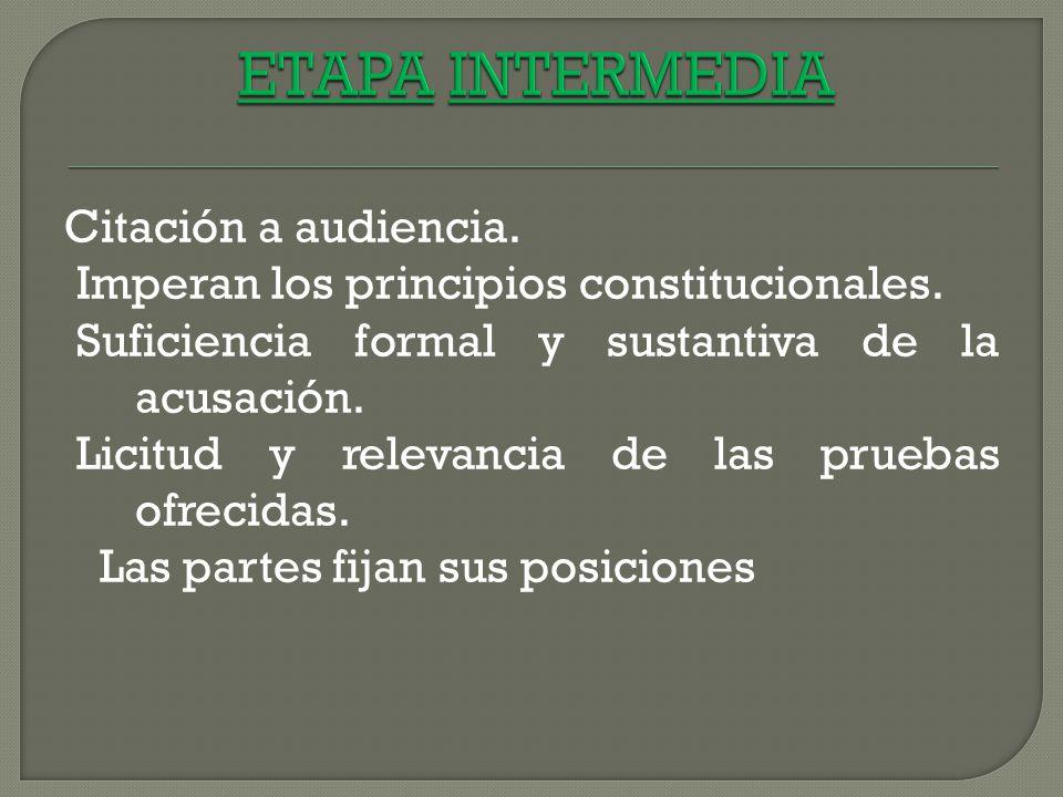 ETAPA INTERMEDIA Citación a audiencia.