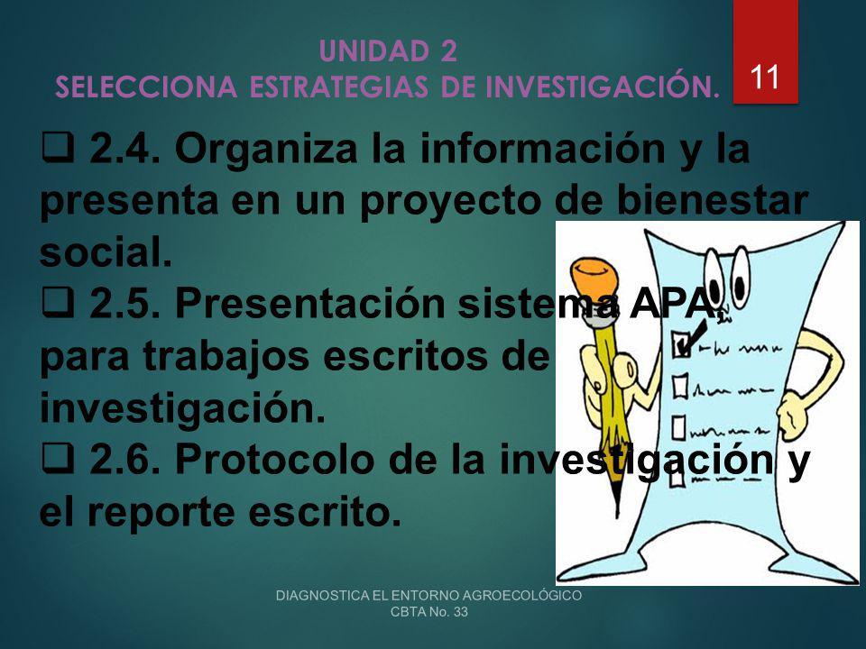 UNIDAD 2 SELECCIONA ESTRATEGIAS DE INVESTIGACIÓN.