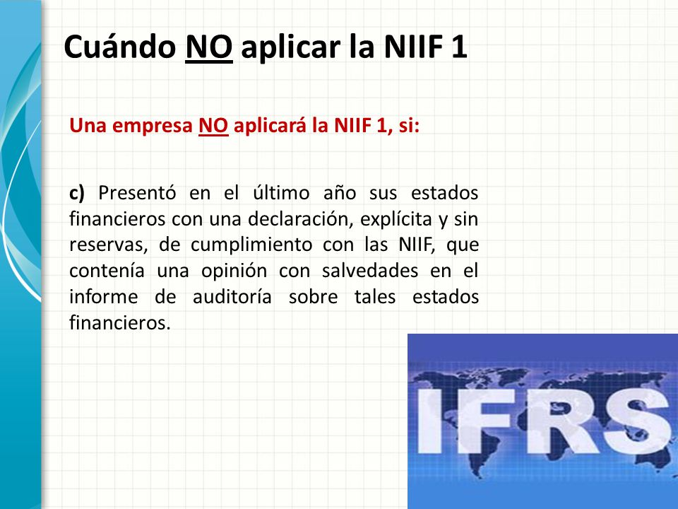Cuándo NO aplicar la NIIF 1