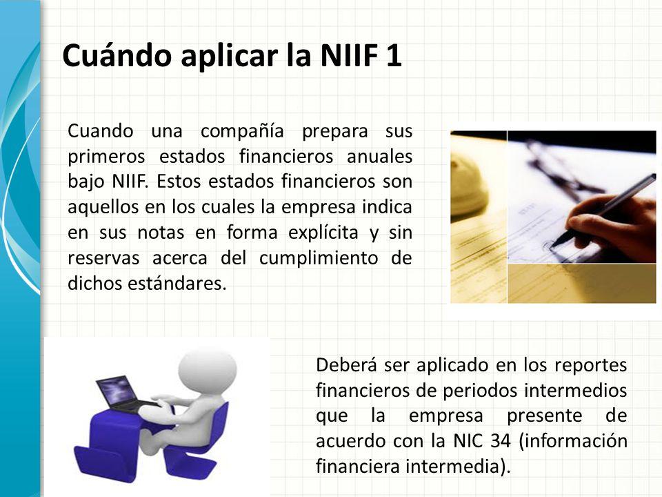 Cuándo aplicar la NIIF 1