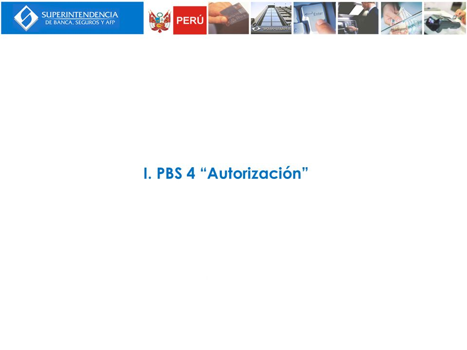 I. PBS 4 Autorización
