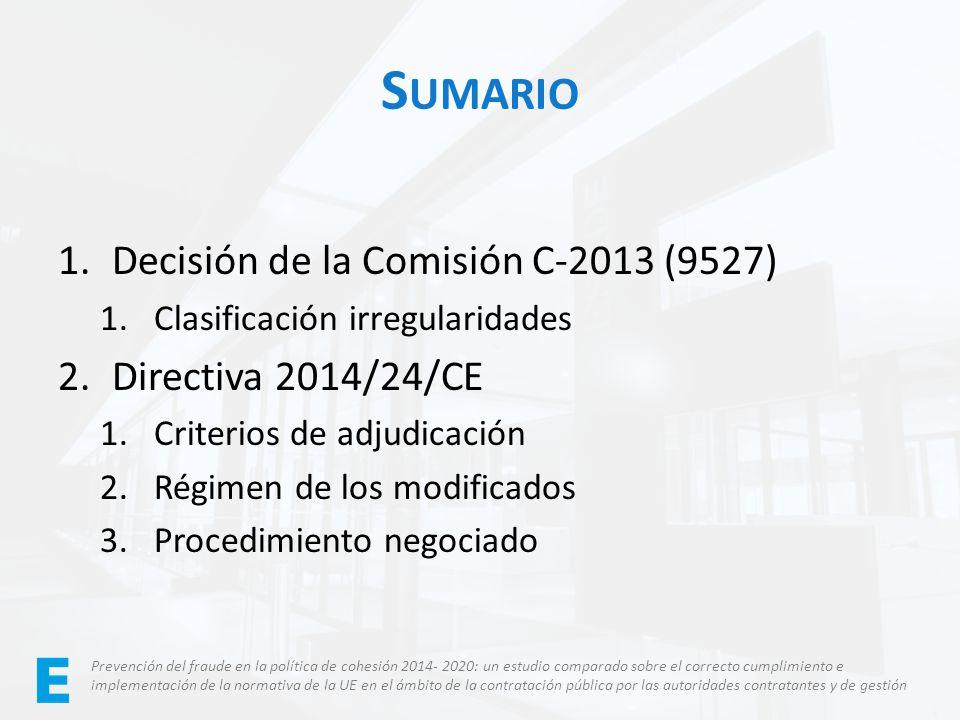 Sumario Decisión de la Comisión C-2013 (9527) Directiva 2014/24/CE