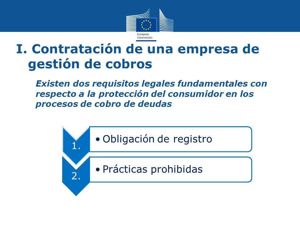 I. Contratación de una empresa de gestión de cobros