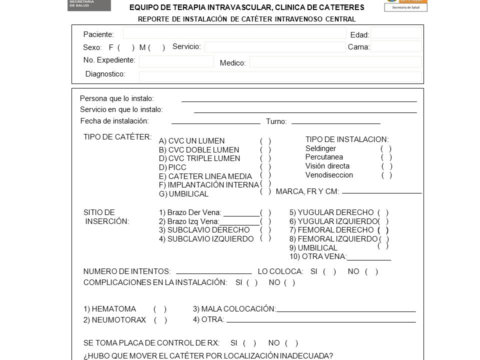 INSTITUTO DE SALUD EQUIPO DE TERAPIA INTRAVASCULAR, CLINICA DE CATETERES. REPORTE DE INSTALACIÓN DE CATÉTER INTRAVENOSO CENTRAL.