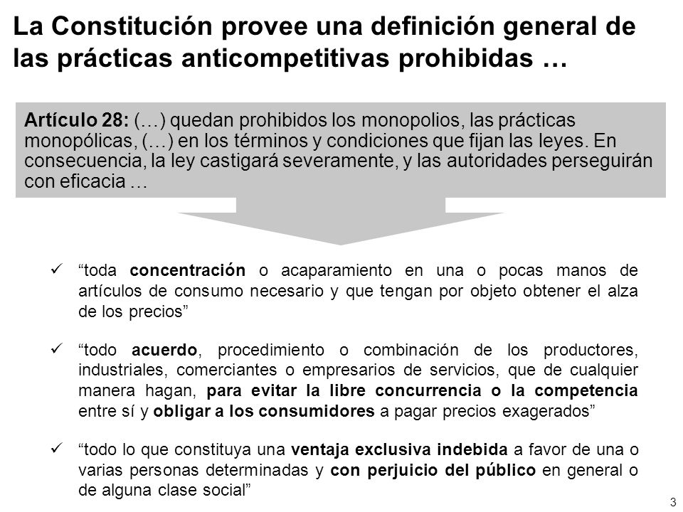La Constitución provee una definición general de las prácticas anticompetitivas prohibidas …