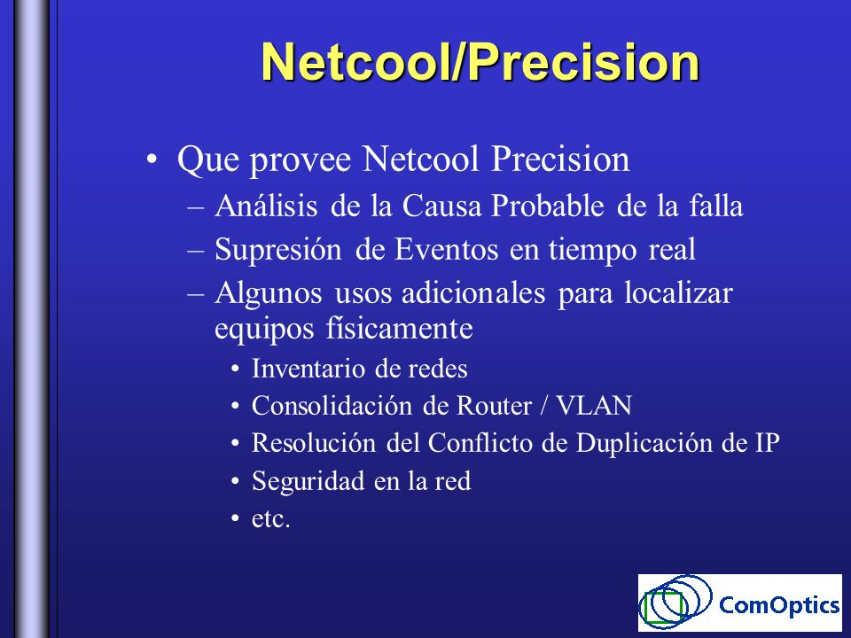Netcool/Precision Que provee Netcool Precision