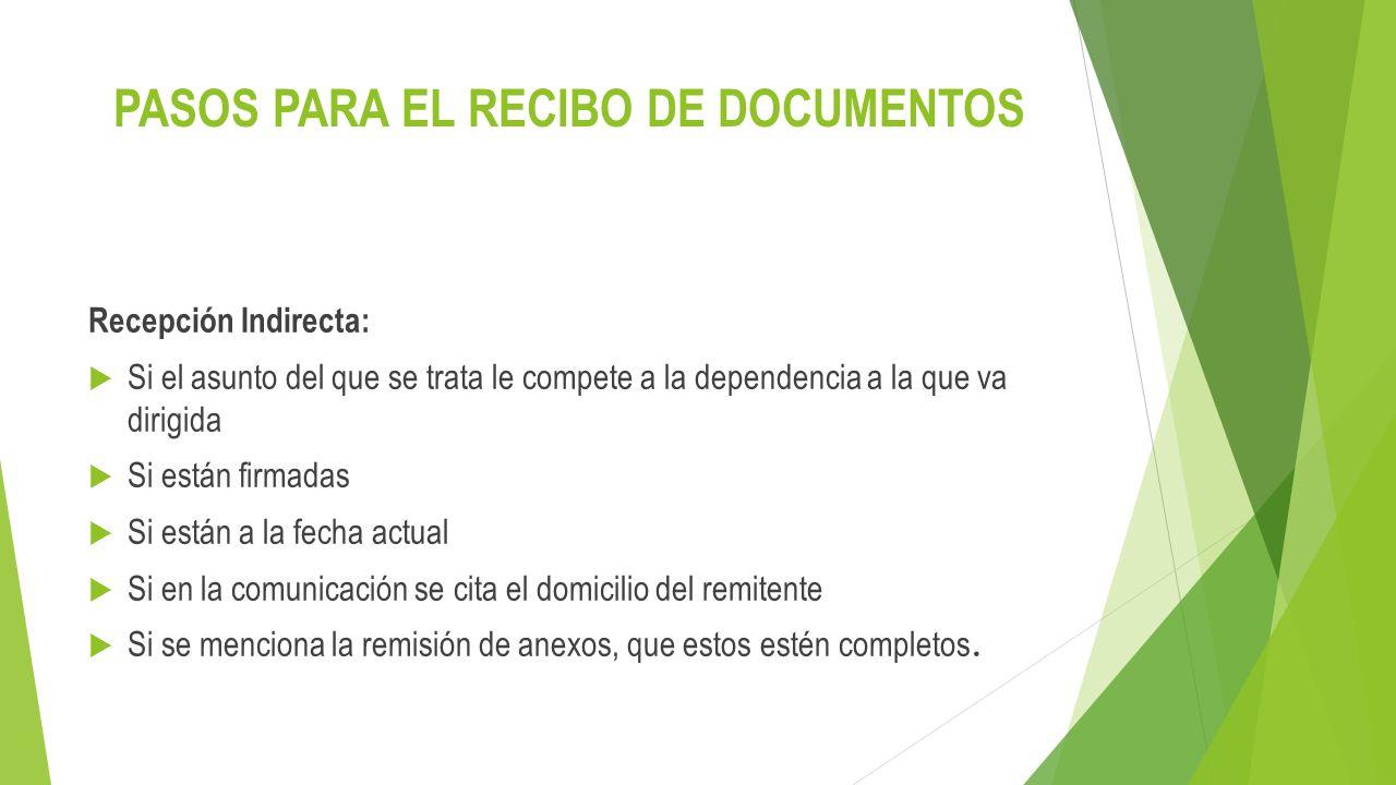 PASOS PARA EL RECIBO DE DOCUMENTOS