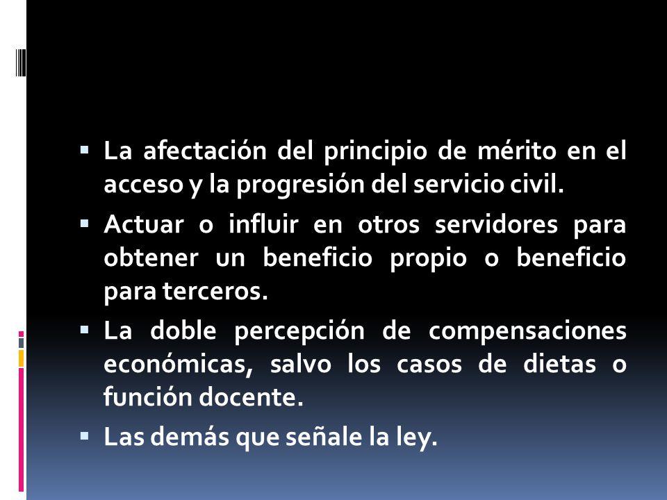 La afectación del principio de mérito en el acceso y la progresión del servicio civil.