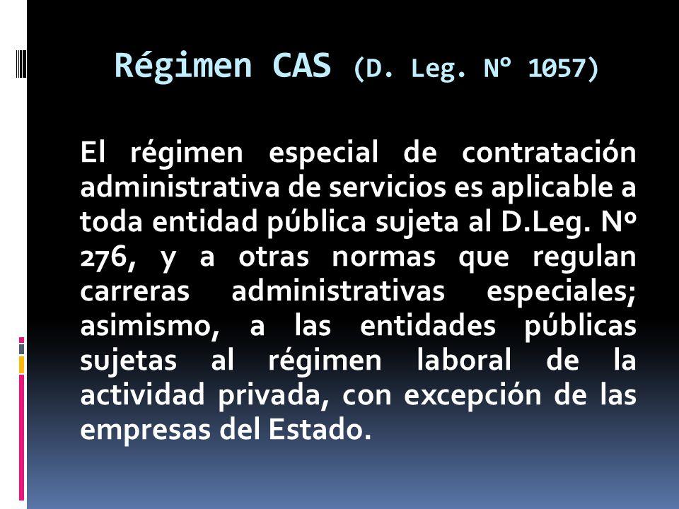 Régimen CAS (D. Leg. N° 1057)